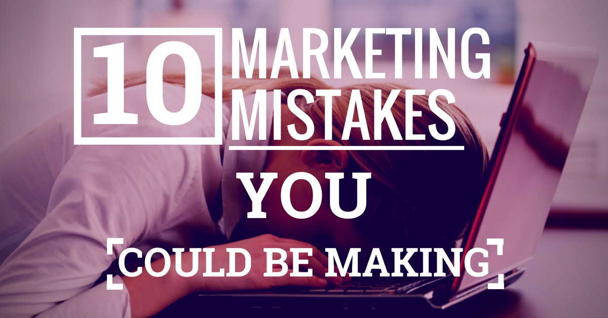 10 Marketing Mistakes Your Manufacturing Business Could Be Making