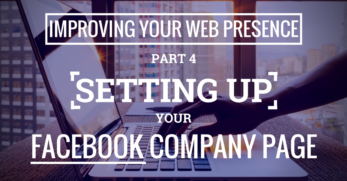 Improving Your Web Presence - Free SEO with Facebook Business Page