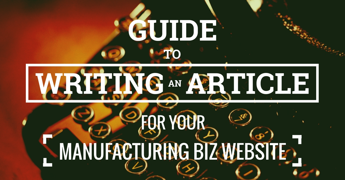 Guide To Writing An Article For Your Website