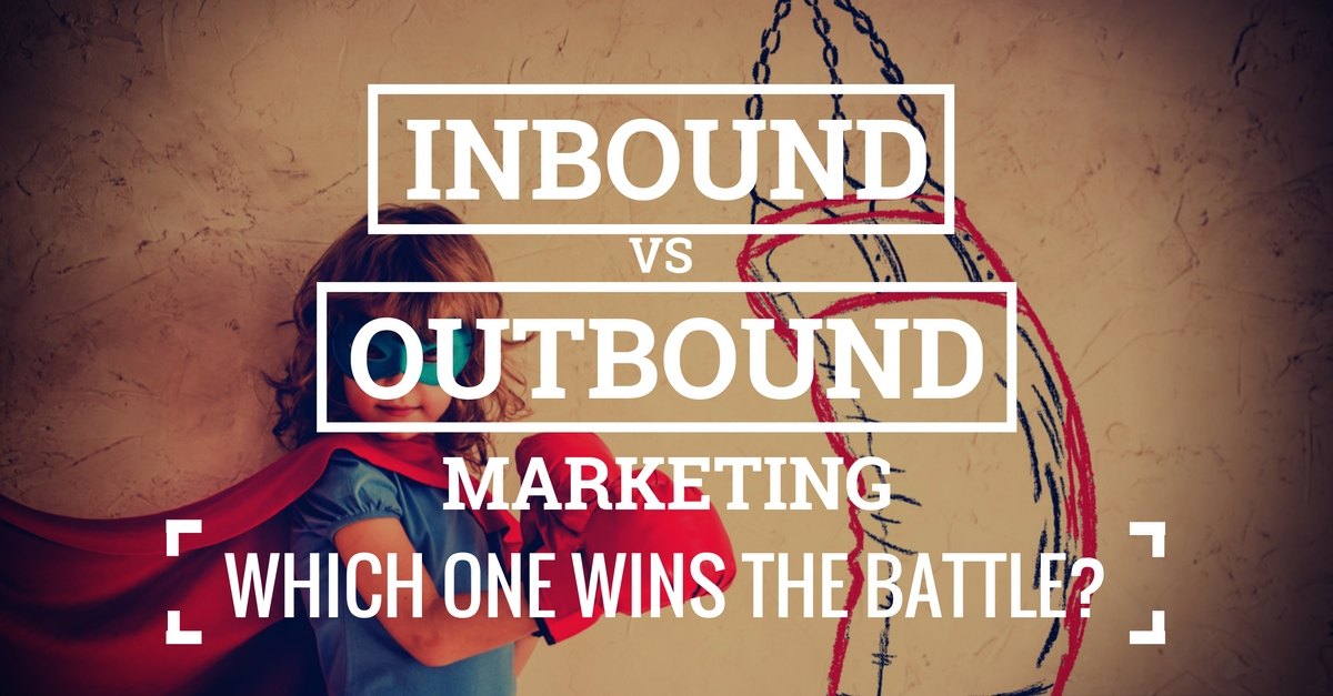 The Difference Between Inbound & Outbound Marketing