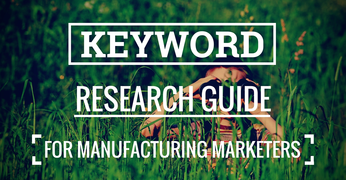 Keyword Research Guide For Manufacturers