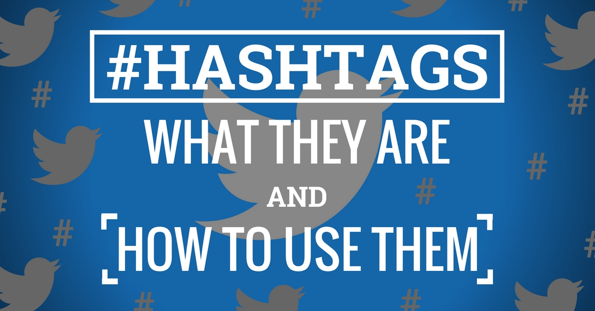 What Are Hashtags And How To Use Them Properly?